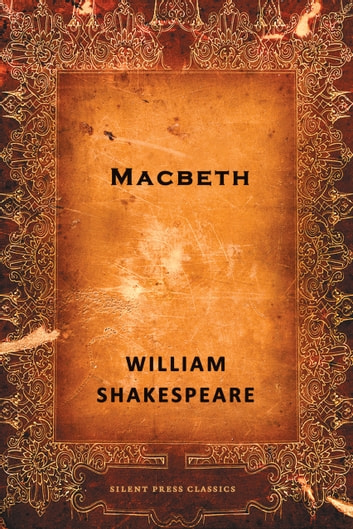 Macbeth - A Tragedy ebook by William Shakespeare