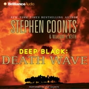 Death Wave audiobook by Stephen Coonts, William H. Keith