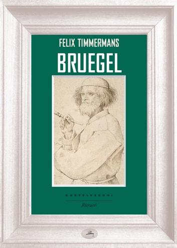 Bruegel ebook by Felix Timmermans