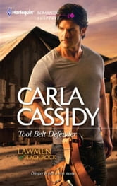 Tool Belt Defender ebook by Carla Cassidy