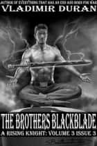 The Brothers Blackblade ebook by Vladimir Duran