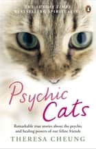 Psychic Cats ebook by Theresa Cheung