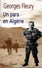 Un para en Algérie ebook by Georges Fleury