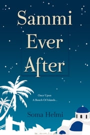 Sammi Ever After ebook by Soma Helmi