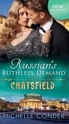 Russian's Ruthless Demand (Mills & Boon M&B) (The Chatsfield, Book 14) ekitaplar by Michelle Conder