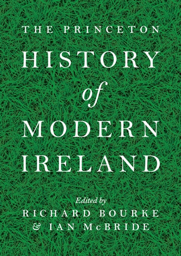 The Princeton History of Modern Ireland ebook by