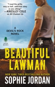 Beautiful Lawman - A Devil's Rock Novel ebook by Sophie Jordan