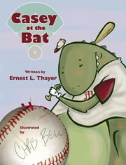 Casey at the Bat ebook by Ernest L. Thayer
