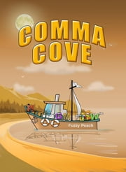 Comma Cove ebook by Linda Lee Ward, Patrick Siwik
