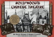 Hollywood's Chinese Theatre - The Hand and Footprints of the Stars ebook by Stacey Endres,Robert Cushman,Ginger Rogers