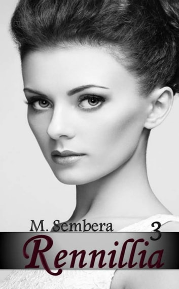 Rennillia 3 ebook by M. Sembera
