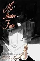 His Neuter Face ebook by M.C.A. Hogarth