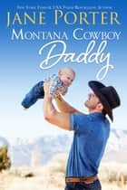 Montana Cowboy Daddy ebook by Jane Porter