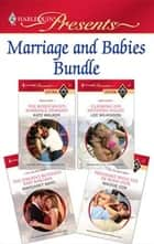 Marriage and Babies Bundle ebook by Kate Walker,Lee Wilkinson,Margaret Mayo,Maggie Cox