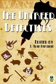 The Untreed Detectives ebook by J. Alan Hartman,Gillian Roberts,Wade J. McMahan