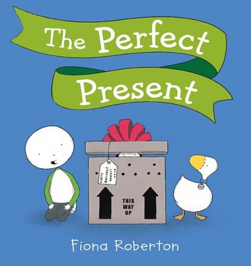 The Perfect Present ebook by Fiona Roberton