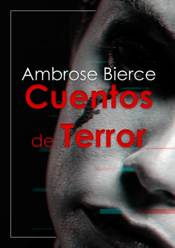 Cuentos de Terror ebook by Ambrose Bierce