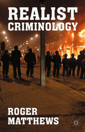 Realist Criminology 電子書 by R. Matthews
