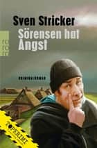 Sörensen hat Angst ebook by Sven Stricker