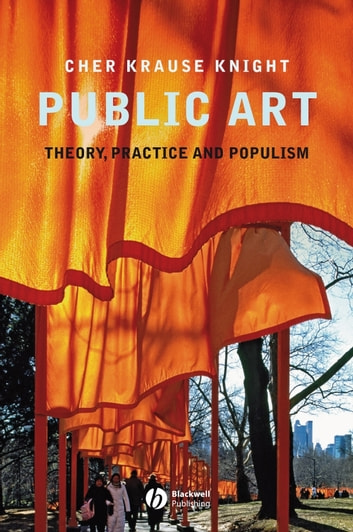 Public Art - Theory, Practice and Populism ebook by Cher Krause Knight