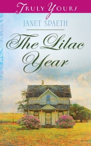 The Lilac Year ebook by Janet Spaeth