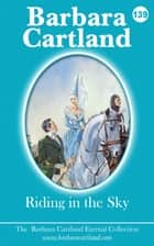 139. Riding In The Sky ebook by Barbara Cartland
