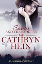 Santa and the Saddler ekitaplar by Cathryn Hein