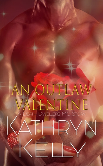 An Outlaw Valentine ebook by Kathryn Kelly