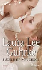 Pudeur et impudence eBook by Laura Lee Guhrke