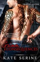 Grimm Consequences ebook by Kate SeRine