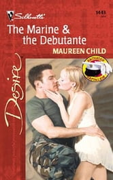 The Marine & The Debutante ebook by Maureen Child