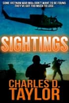 Sightings ebook by Charles D. Taylor