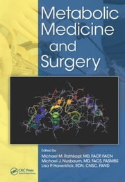 Metabolic Medicine and Surgery ebook by Rothkopf, Michael M.