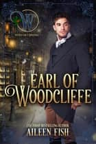 Earl of Woodcliffe ebook by Aileen Fish