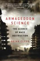 Armageddon Science ebook by Brian Clegg