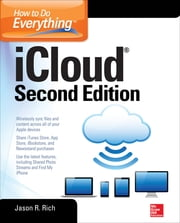 How to Do Everything: iCloud, Second Edition ebook by Jason R. Rich