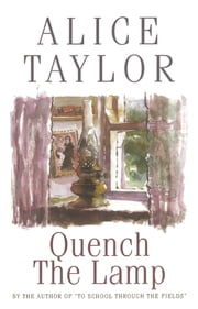 Quench the Lamp ebook by Alice Taylor