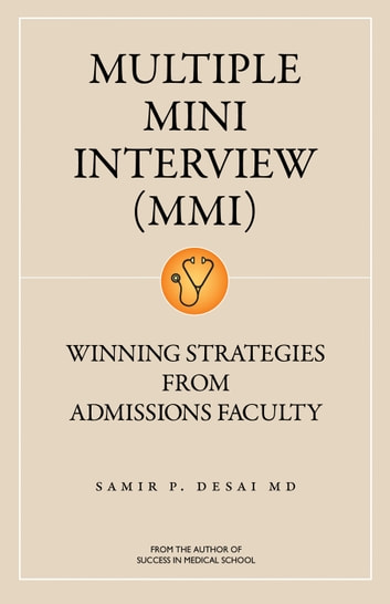 Multiple mini interview mmi ebook by samir desai 1230000958110 multiple mini interview mmi winning strategies from admissions faculty ebook by samir desai fandeluxe Images