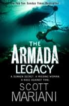 The Armada Legacy (Ben Hope, Book 8) ebook by Scott Mariani