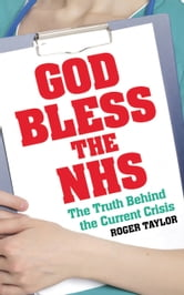 God Bless the NHS ebook by Roger Taylor