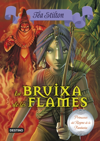 8. La bruixa de les flames ebook by Tea Stilton