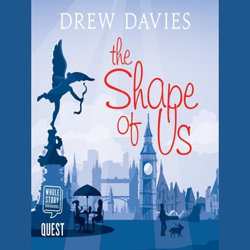 The Shape of Us audiobook by Drew Davies