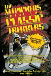 The Nitpicker's Guide for Classic Trekkers ebook by Phil Farrand