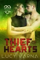 Thief of Hearts ebook by Lucy Varna