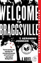 Welcome to Braggsville ebook by T. Geronimo Johnson