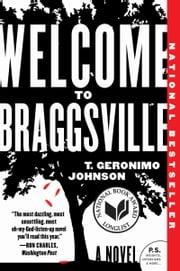 Welcome to Braggsville - A Novel ebook by T. Geronimo Johnson
