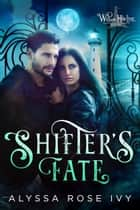 Shifter's Fate (Willow Harbor #1) ebook by