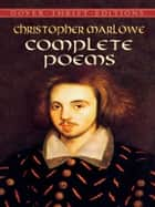 Complete Poems ebook by Christopher Marlowe