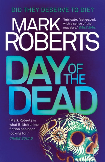 Day of the Dead - A gripping serial killer thriller ebook by Mark Roberts