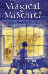 Magical Mischief ebook by Anna Dale